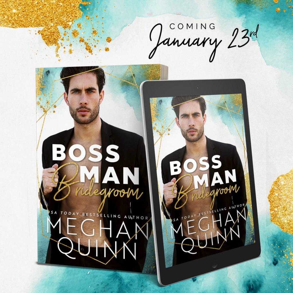 Boss Man Bridegroom Meghan Quinn
